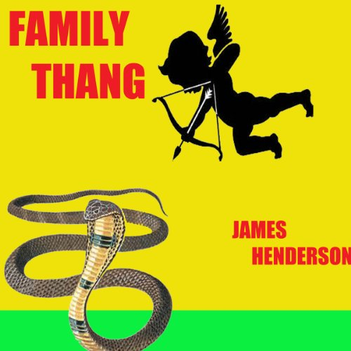 Family Thang: Volume 1 audiobook cover art