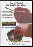 Neuro-Vision Quit Smoking in A Flash! Video Hypnosis & NLP (1 CD & 1 DVD) Eliminates The Need to Visualize: Easily Quit Smoking Without Willpower, Withdrawal, or Weight Gain