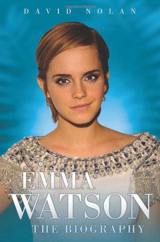 Emma Watson: The Biography