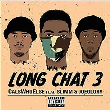Long Chat 3