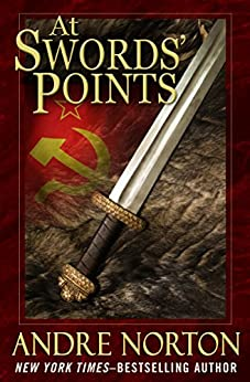 At Swords' Points (The Swords Series Book 3) by [Andre Norton]