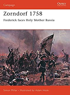 Zorndorf 1758: Frederick Faces Holy Mother Russia