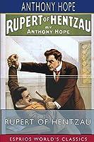 Rupert of Hentzau (Esprios Classics)