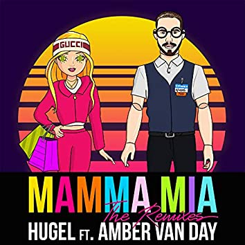 Mamma Mia (feat. Amber Van Day) [The Remixes]