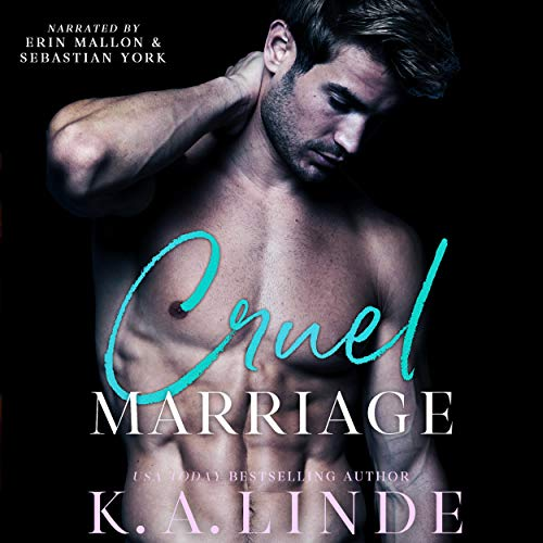 Cruel Marriage Audiobook By K A Linde cover art
