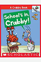 School's In, Crabby!: An Acorn Book (A Crabby Book #5) Kindle Edition