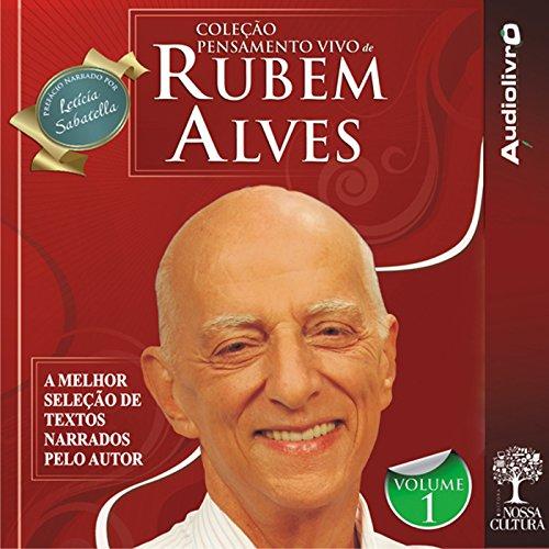 Coleção Pensamento Vivo de Rubem Alves - Volume 1 audiobook cover art