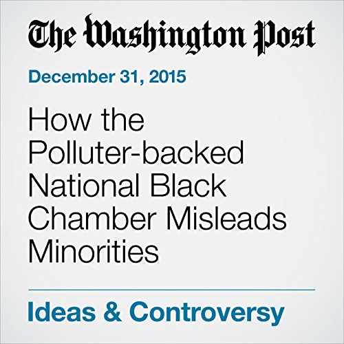 How the Polluter-backed National Black Chamber Misleads Minorities audiobook cover art