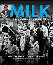 Milk: A Pictorial History of Harvey Milk by Dustin Lance Black (1-Mar-2009) Paperback