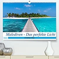 Malediven - Das perfekte Licht (Premium, hochwertiger DIN A2 Wandkalender 2022, Kunstdruck in Hochglanz): Besonders Licht macht besondere Bilder und das auf einer wunderschoenen Insel im Paradies (Monatskalender, 14 Seiten )
