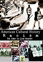 American Cultural History: Racism [DVD]