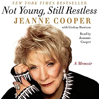 Not Young, Still Restless audiobook cover art