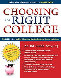 Choosing the Right College 2014-15: The Inside Scoop on Elite Schools and Outstanding Lesser-Known Institutions