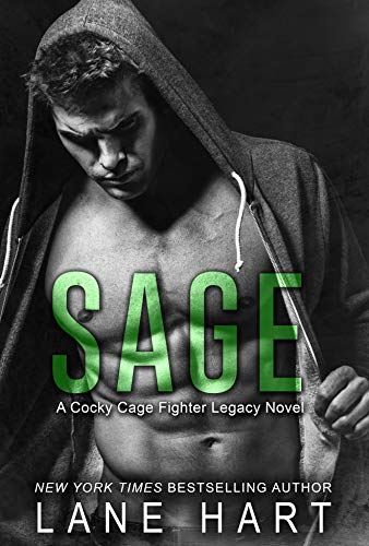 Sage: A Second-Chance MMA Romance (A Cocky Cage Fighter Legacy Novel Book 2)