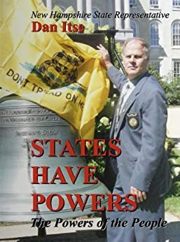 States Have Powers: The Powers of the People by [Dan Itse]