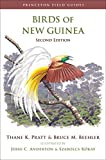 Birds of New Guinea: Second Edition (Princeton Field Guides, 97)