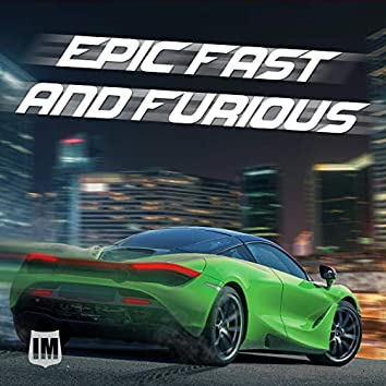 Epic Fast & Furious