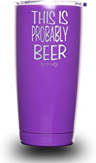 This is Probably Beer Stainless Steel Funny Tumbler with Lid - Large 20 oz Vacuum Insulated Travel Mug - Funny Tumblers for Hot Coffee and Cold Drinks - Premium Gifts for Men Women Dad Boss