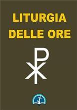 Liturgia delle Ore (Italian Edition)