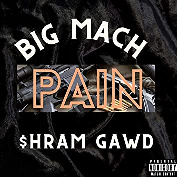 Pain (feat. $hram Gawd)