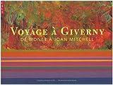 Voyage à Giverny - De Monet à Joan Mitchell