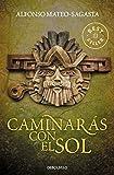 Caminarás con el sol (Best Seller)