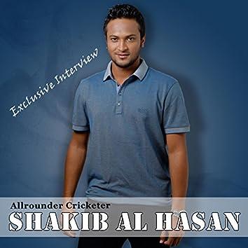 Allrounder Cricketer Shakib Al Hasan Exclusive Interview