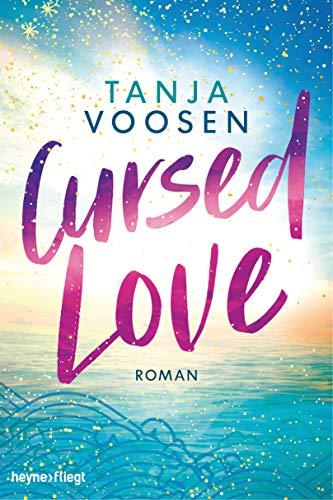 Buchseite und Rezensionen zu 'Cursed Love: Roman' von Tanja Voosen