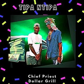 Tipa Ntipa (& Dollar Grill)