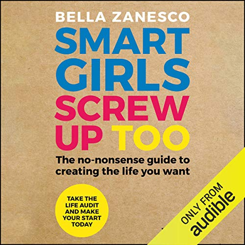 Smart Girls Screw Up Too audiobook cover art