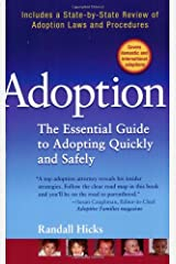 Adoption: The Essential Guide to Adopting Quickly and Safely Paperback
