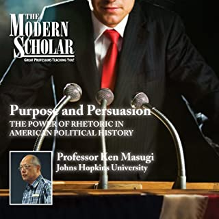 The Modern Scholar: Purpose and Persuasion cover art