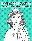 Vida de enfermera: Un libro de colorear para enfermeras