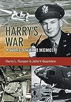 Harry's War: A War World II Memoir