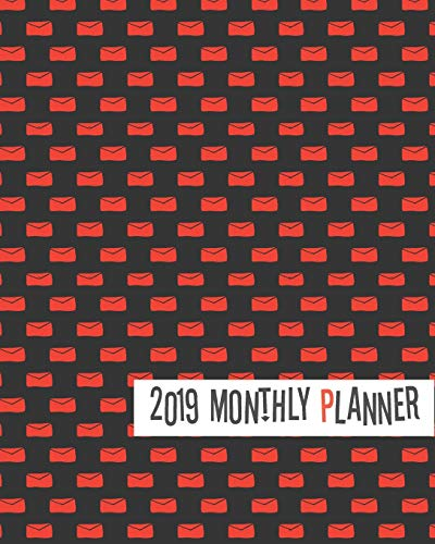 2019 Monthly Planner: Red Envelop Yearly Monthly Weekly 12 months 365 days Planner, Calendar Schedule, Appointment, Agenda, Meeting