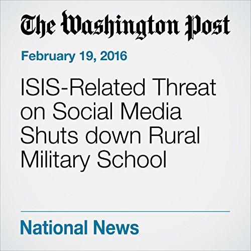 ISIS-Related Threat on Social Media Shuts down Rural Military School audiobook cover art