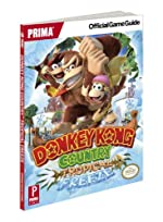Donkey Kong Country - Tropical Freeze: Prima Official Game Guide de Nick von Esmarch