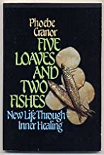 Five Loaves and Two Fishes: New Life Through Inner Healing