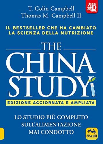 The China study. Lo studio più completo sull'alimentazione mai condotto. Ediz. ampliata. Con Contenuto digitale per download e accesso on line