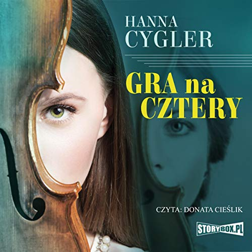 Gra na cztery Audiobook By Hanna Cygler cover art