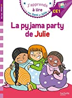 J'apprends à lire avec Sami et Julie - La pyjama party de Julie : CE1 de Thérèse Bonté