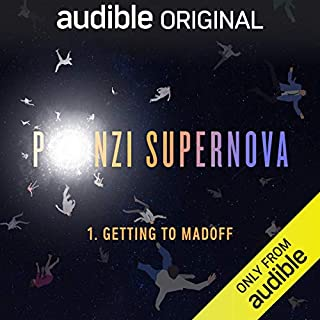 Ep. 1: Getting to Madoff (Ponzi Supernova) copertina