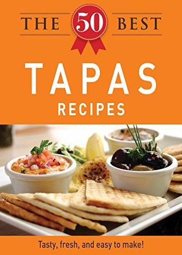 The 50 Best Tapas Recipes Tasty Fresh And Easy To Make English Edition Ebook Adams Media Amazon De Kindle Shop