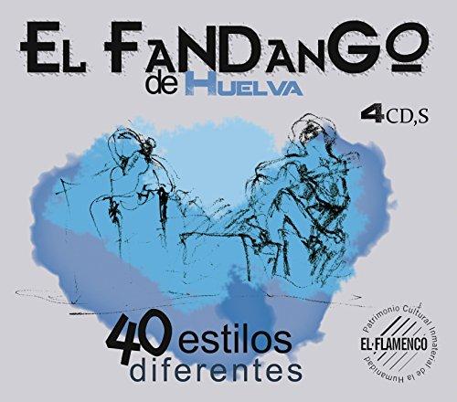 El Fandango De Huelva: 40 Estilos
