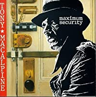 Maximum Security by Tony MacAlpine (1994-01-25)