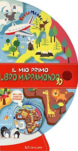 Il mio primo libro mappamondo 3D. Tuttomondo. Ediz. a colori