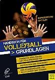 Handbuch für Volleyball - Grundlagen