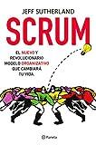 Scrum: El nuevo y revolucionario modelo organizativo que cambiará tu vida (Prácticos)