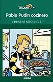 Pablo Pudin cocinero, de Christine Nostilnger: 49 (Tucán verde)...