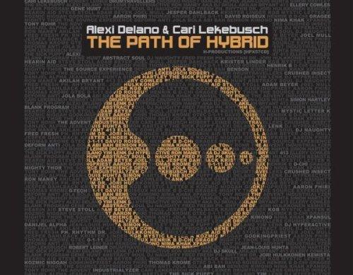 The Path of Hybrid by Alexi Delano & Cari Lekebusch